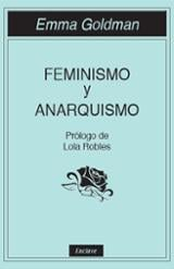 Feminismo y anarquismo - Goldman, Emma