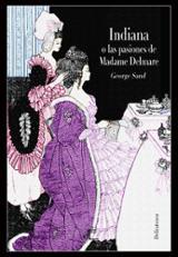 Indiana, o las pasiones de Madame Delmare