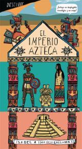 Descubre el imperio azteca - AAVV