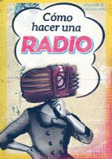 Cómo hacer una radio - Radio Guerrilla