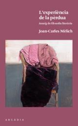 L´experiència de la pèrdua - Mèlich, Joan Carles
