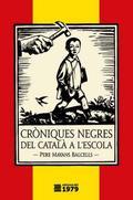 Cròniques negres del català a l´escola