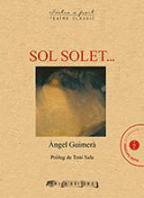 Sol solet - Guimerà, Angel