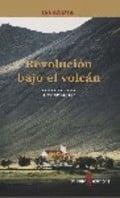 Revolución bajo el volcán