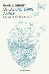 De las bacterias a Bach - Dennett, Daniel