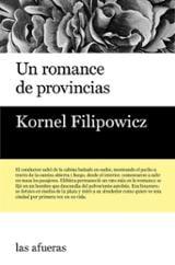 Un romance de provincias - Filipowicz, Kornel