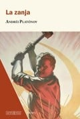 La zanja - Platónov, Andrei