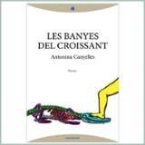 Les banyes del croissant - Canyelles, Antonina