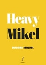 Heavy Mikel