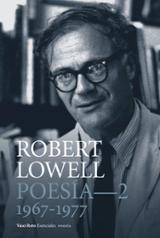Poesía completa 2. (1967-1977) - Lowell, Robert