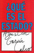 ¿Qué es el estado? - García Calvo, Agustín