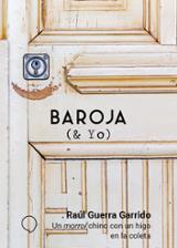 Un morroi chino con un higo en la coleta. Baroja & yo