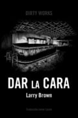 Dar la cara - Brown, Larry