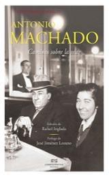 Conversaciones con Antonio Machado. Caminos sobre la mar
