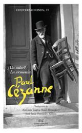Paul Cézanne. ¿Un color? La armonía - Cézanne, Paul