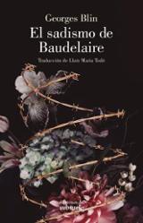 El sadismo de Baudelaire - Blin, Georges