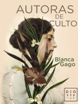 Autoras de culto - Gago, Blanca