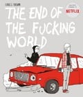 The end of the fucking world - Forsman, Charles