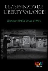 El asesinato de Liberty Valance - Torres-Dulce, Eduardo
