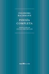 Poesía completa - Bachmann, Ingeborg
