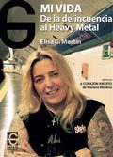 Mi vida. De la delincuencia al Heavy Metal - Martín, Elisa C.