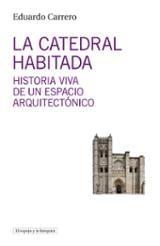 La catedral habitada - Carrero, Eduardo