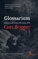 Glossarium. Anotaciones desde 1947 hasta 1958 - Schmitt, Carl