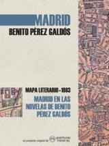 Mapa literario: Madrid en las novelas de Benito Pérez Galdós - Pérez Galdós, Benito