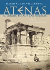 Atenas, el lejano eco de las piedras