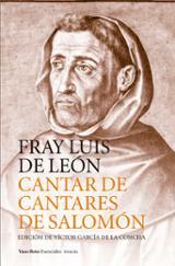 Cantar de los cantares de Salomon - de León, Fray Luis