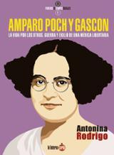 Amparo Poch y Gascón. La vida por los otros. Guerra y exilio de u - Rodrigo, Antonina