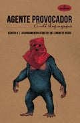 Agente provocador (A wild thing magazine), nº 8. Los documentos s