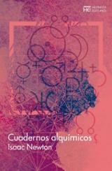 Cuadernos alquímicos - Newton, Isaac