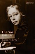 Diarios 1908-1943 - Kollwitz, Käthe