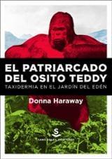 El patriarcado del osito Teddy - Haraway, Donna J.
