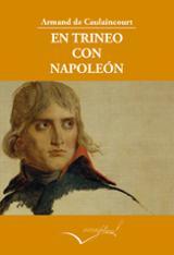 En trineo con Napoleón - De Caulaincourt, Armand
