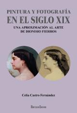Pintura y fotografía en el siglo XIX - Castro Fernánde, Celia
