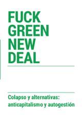 Fuck Green New Deal -