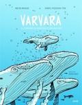 Varvara: el cuaderno de bitácora de una ballena