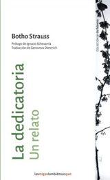 La dedicatoria - Strauss, Botho
