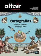 Altaïr Magazine, 13. Cartografías. Nuevos mapas del siglo XXI -