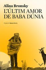 L´últim amor de Baba Dúnia - Bronsky, Alina