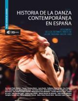 Historia de la danza contemporánea en España. De los últimos años - AAVV