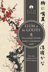 Llum a les golfes. Una antologia del haiku modern i contemporani