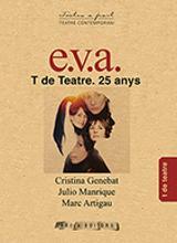 E.V.A. T de teatre 25 anys