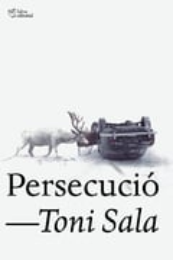 Persecució - Sala, Toni