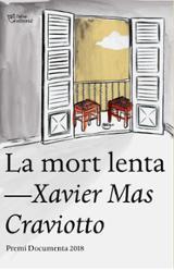 La mort lenta - Mas Craviotto, Xavier