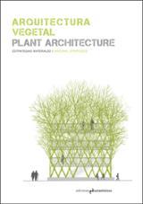 Arquitectura vegetal / Plain architecture
