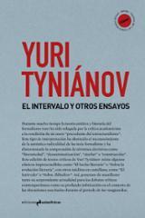 El intervalo y otros ensayos - Tyniánov, Yuri