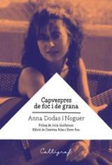 Capvespres de foc i de grana - Dodas Noguer, Ana